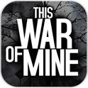 �����ҵ�ս�� This War of Mine